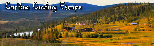 Cariboo Cowboy Escape