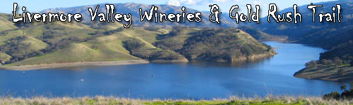 Livermore Valley Wineries and Gold Rush Trail