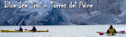Torres del Paine - Blue Ice Ride/Kayak Combo