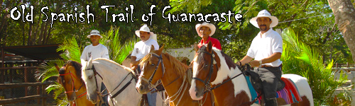 Old Spanish Trail of Guanacaste