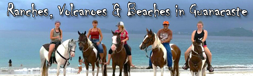 Ranches, Volcanoes & Beaches in Guanacaste