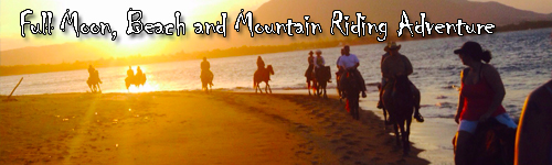 Full Moon, Beach, and Mountain Riding Adventure