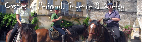 Castles of Perigord - Guyenne, Quercy and Perigord