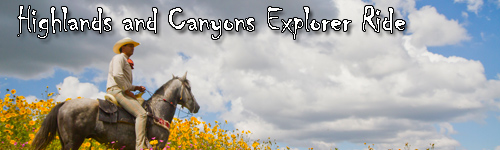 Highlands and Canyons Explorer Ride