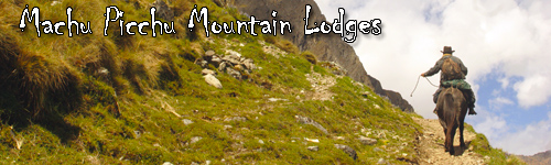 Machu Picchu Mountain Lodges