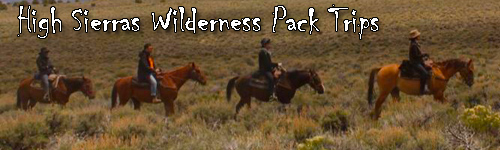 High Sierras Wilderness Pack Trips
