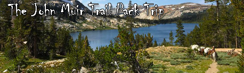The John Muir Trail Pack Trip