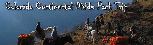 Colorado Continental Divide Pack Trip
