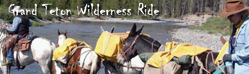 Grand Teton Wilderness Ride