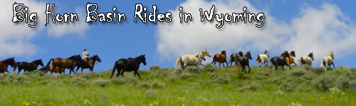 Big Horn Basin Rides in Wyoming