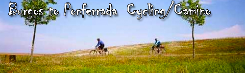 Burgos to Ponferrada Cycling along the Camino