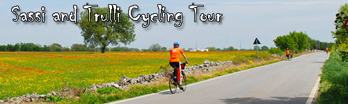 Sassi and Trulli Cycling Tour in Basilicata and Puglia