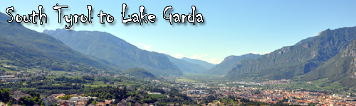South Tyrol to Lake Garda