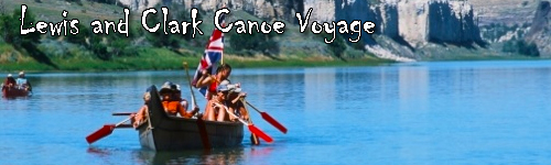 Lewis and Clark Canoe Voyage