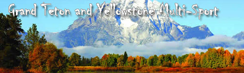 Grand Teton and Yellowstone Multi-Sport