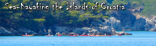 Sea-Kayaking the Islands of Croatia