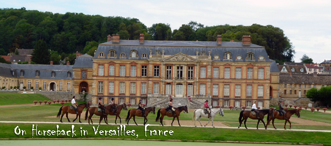 On horseback in France - Palace of Versailles